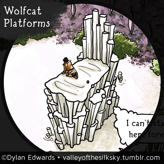 Valley of the Silk Sky - wolfcat platforms