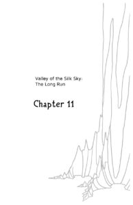Valley of the Silk Sky - The Long Run - Chapter 11